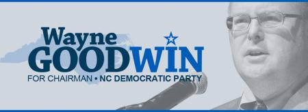 Wayne Goodwin for NC Democratic Party Chairman